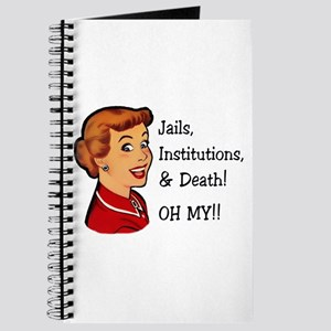 Jails, Institutions, & Death! OH MY! Journal