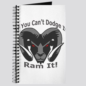 If You Cant Dodge It Ram It Journal