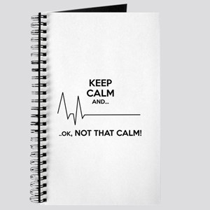 Keep calm and... Ok, not that calm! Journal
