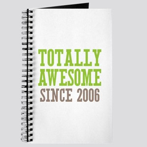 Totally Awesome Since 2006 Journal