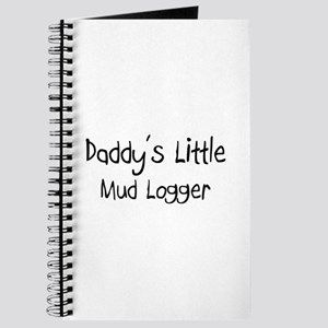 Daddy's Little Mud Logger Journal