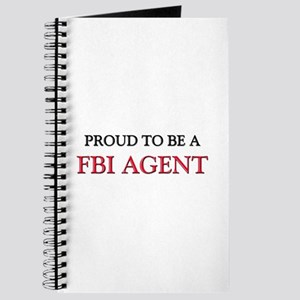 Proud to be a Fbi Agent Journal