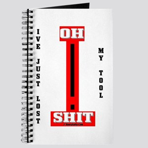Oh Shit My Tool Journal,Oil,Oil Patch,Gas,