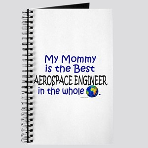 Best Aerospace Engineer In The World (Mommy) Journ