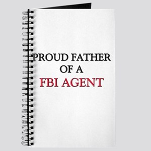 Proud Father Of A FBI AGENT Journal