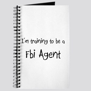 I'm training to be a Fbi Agent Journal