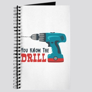 You Know The Drill Journal