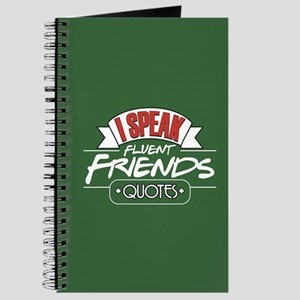 I Speak Friends Quotes Journal