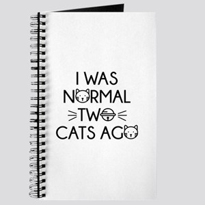 I Was Normal Two Cats Ago Journal