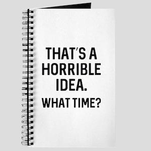 That's A Horrible Idea Journal