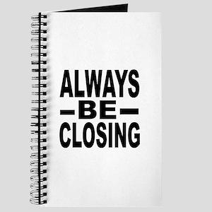 """Always Be Closing"" Journal"