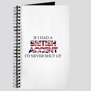 If I Had A British Accent Journal
