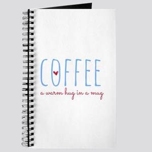 Coffee. A Warm Hug in a Mug. Journal