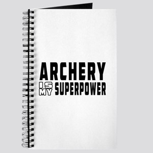 Archery Is My Superpower Journal