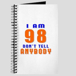 I am 98 Don't Tell Anybody Journal