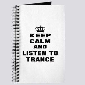 Keep calm and listen to Trance Journal