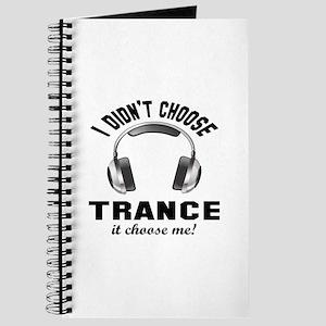 I didn't choose Trance Journal
