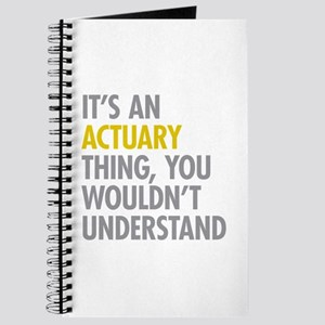 Its An Actuary Thing Journal