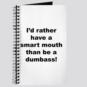 Smart Mouth / Dumbass Journal