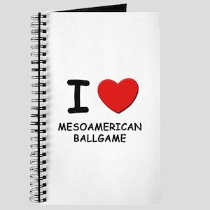 I love mesoamerican ballgame Journal