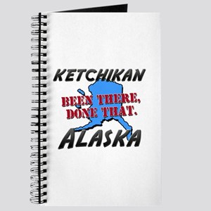 ketchikan alaska - been there, done that Journal