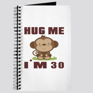 Hug Me I Am 30 Journal