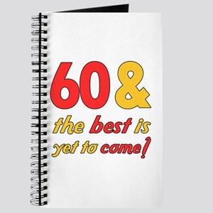 60th Birthday Best Yet To Come Journal