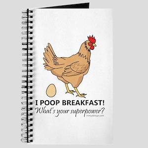 Chicken Poops Breakfast Funny Design Journal