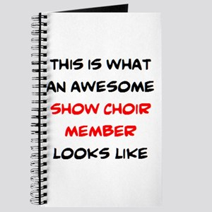 awesome show choir Journal