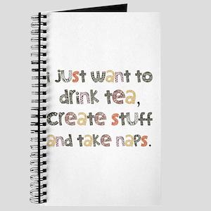 Drink Tea, Create, Take Naps Journal