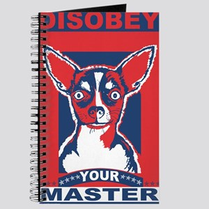 Disobey Your Master Chihuahua Journal