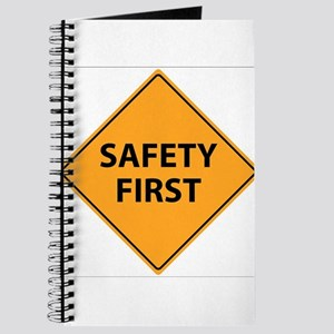Safety First Sign Journal