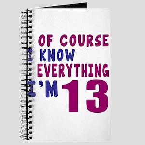 I Know Everythig I Am 13 Journal