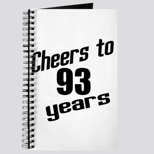 Cheers To 93 Years Birthday Journal