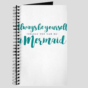 ALWAYS BE A MERMAID Journal