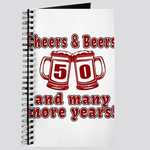 Cheers And Beers 50 And Many More Years Journal