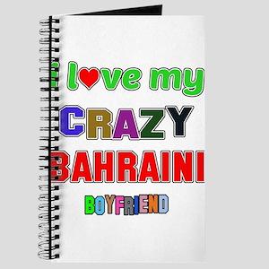 I Love My Crazy Bahraini Boyfriend Journal