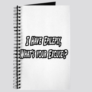 """""""Epilepsy...Your Excuse?"""" Journal"""