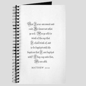 MATTHEW 20:22 Journal