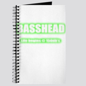 Basshead Life Begins@ 150db's Green Journal