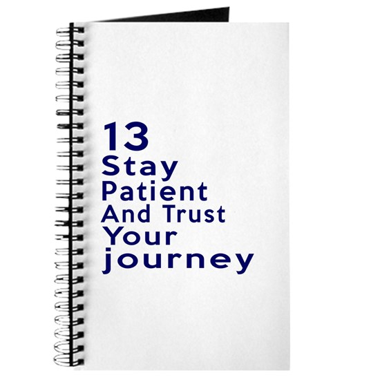 13 Stay Patient And Trust Your Journey