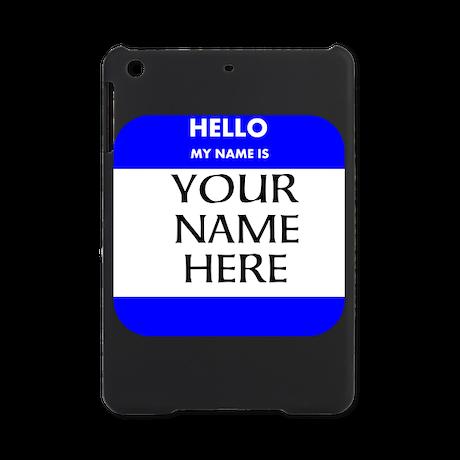 Custom Blue Name Tag iPad Mini Case