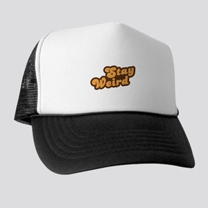 Stay Weird Trucker Hat