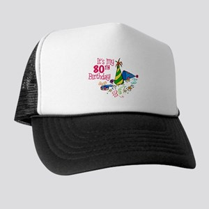 Its My 80th Birthday Party Hats Trucker Hat