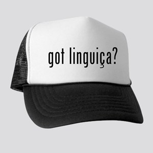 Got Linguiça? Trucker Hat
