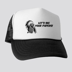 Lets see your papers Trucker Hat
