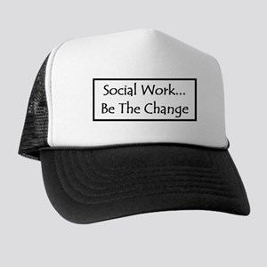Social Work... Be The Change Trucker Hat