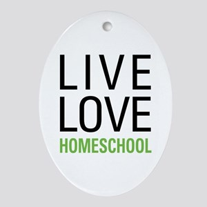 Live Love Homeschool Ornament (Oval)