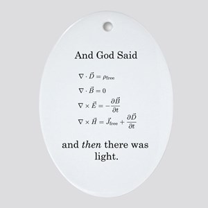 God Said Maxwell's Equations Oval Ornament