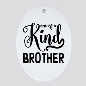 One of a kind Brother Oval Ornament